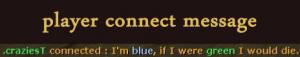 Player Connect Messages Screenshot