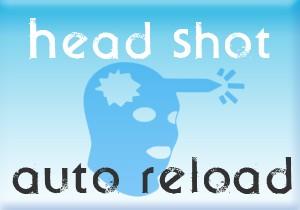 Head Shot Auto Reload ScreenShot