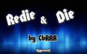 ReDie  [By CbRRR.] ScreenShot