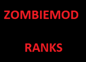 ZombieMod:Ranks Screenshot